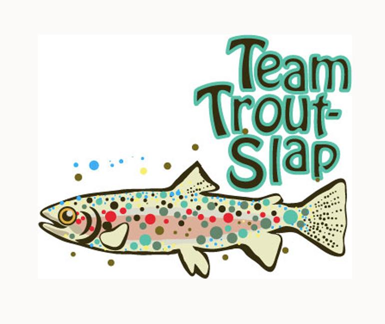 Trout Slap